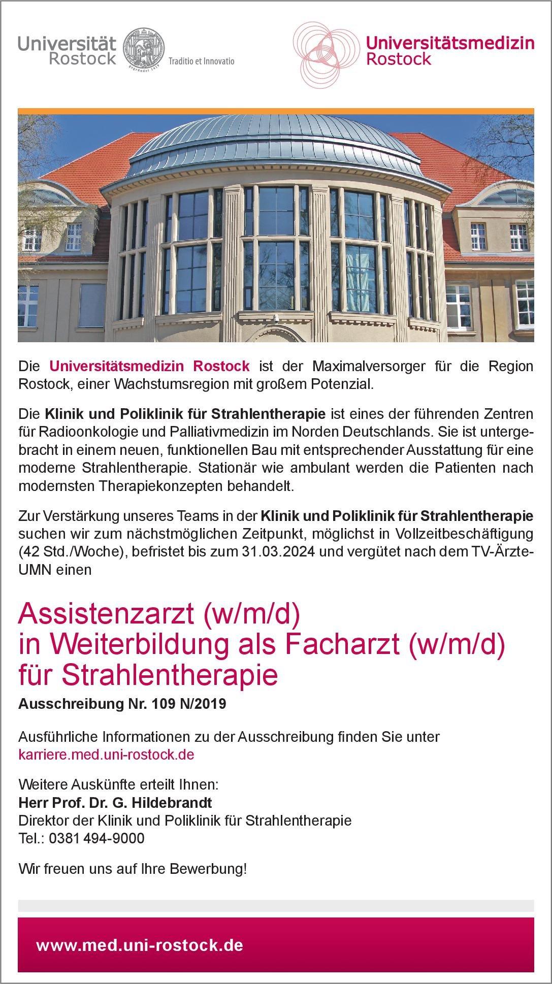 Universitätsmedizin Rostock Assistenzarzt (w/m/d) in Weiterbildung als Facharzt (w/m/d) für Strahlentherapie Strahlentherapie Assistenzarzt / Arzt in Weiterbildung