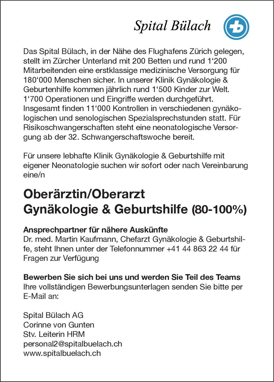 Spital Bülach AG Oberärztin/Oberarzt Gynäkologie & Geburtshilfe (80-100%)  Frauenheilkunde und Geburtshilfe, Frauenheilkunde und Geburtshilfe Oberarzt