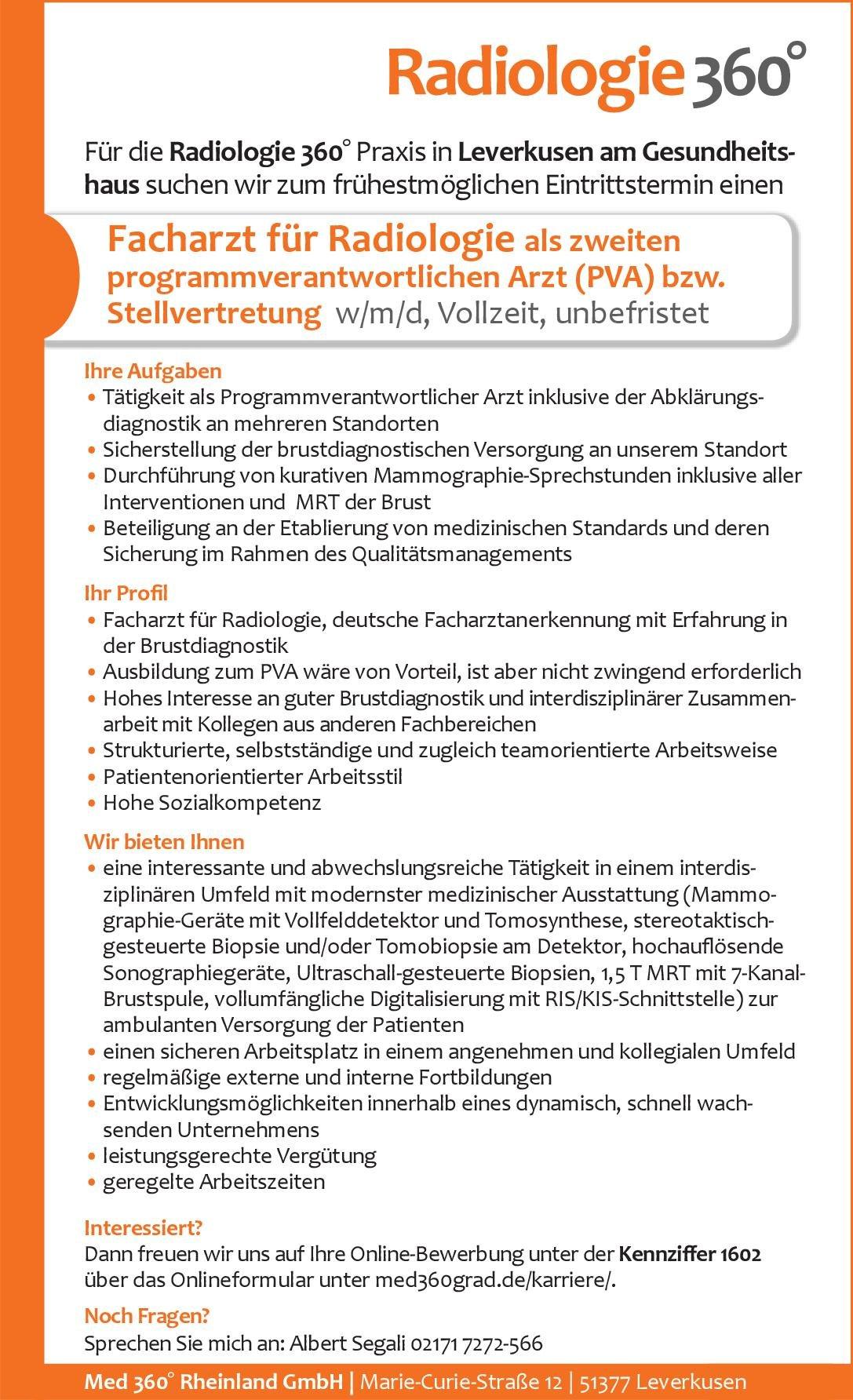 Med 360° Rheinland GmbH Facharzt für Radiologie als zweiten programmverantwortlichen Arzt (PVA) bzw. Stellvertretung w/m/d, Vollzeit, unbefristet  Radiologie, Radiologie Arzt / Facharzt