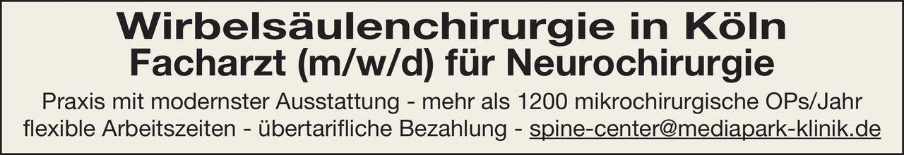 MediaPark Klinik in Köln Wirbelsäulenchirurg (m/w/d) Neurochirurgie Neurochirurgie Arzt / Facharzt
