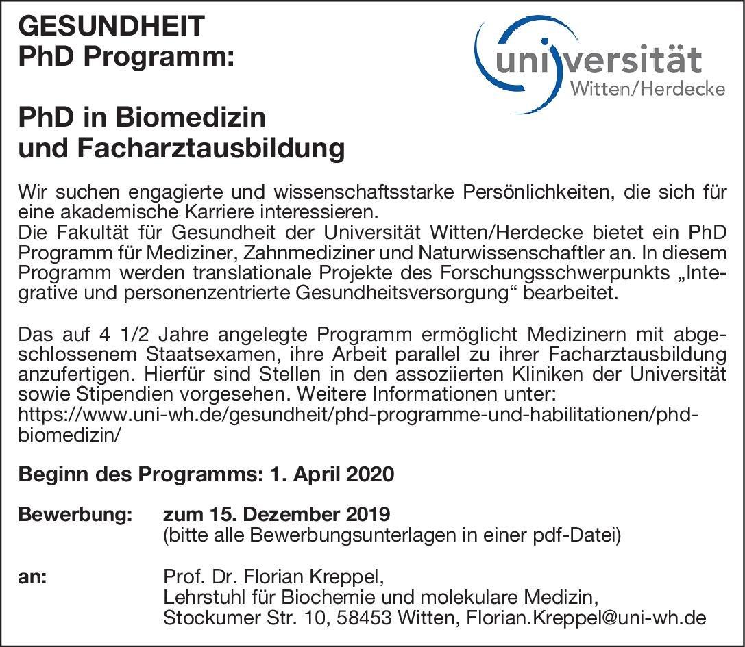 Universität Witten Herdecke PhD in Biomedizin und Facharztausbildung * andere Gebiete Arzt / Facharzt