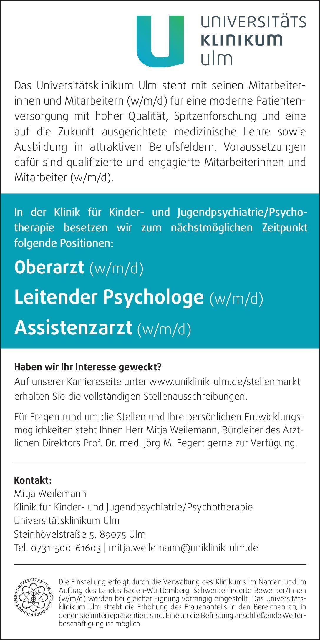 Universitätsklinikum Ulm Oberarzt (w/m/d) Kinder- und Jugendpsychiatrie Kinder- und Jugendpsychiatrie und -psychotherapie Oberarzt