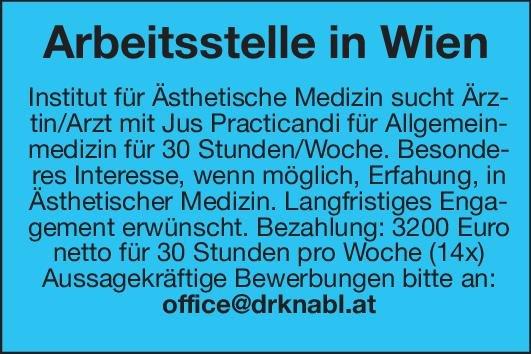 Institut für Ästhetische Medizin Ärztin/Arzt mit Jus Practicandi für Allgemeinmedizin Allgemeinmedizin Arzt / Facharzt