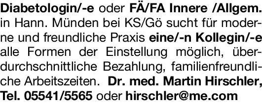 Dr. med. Martin Hirschler Diabetologin/-e oder Fachärztin/Facharzt -  Innere /Allgem.  Innere Medizin und Endokrinologie und Diabetologie, Allgemeinmedizin, Innere Medizin Arzt / Facharzt