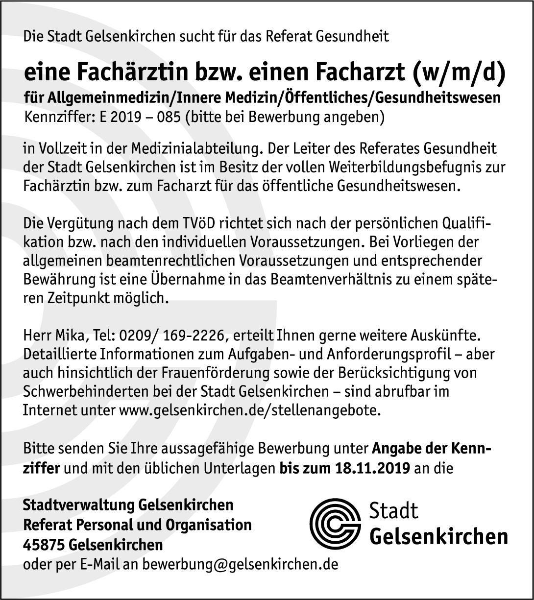 Stadtverwaltung Gelsenkirchen Fachärztin/Facharzt (w/m/d) für Allgemeinmedizin / Innere Medizin / Öffentliches Gesundheitswesen  Innere Medizin, Allgemeinmedizin, Innere Medizin Arzt / Facharzt