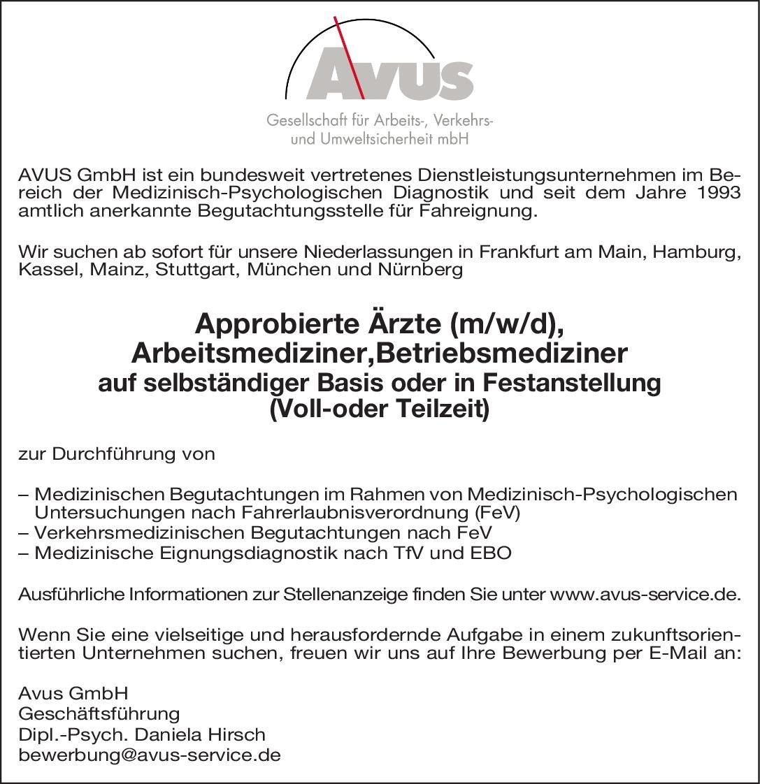 Avus GmbH Approbierte Ärzte (m/w/d), Arbeitsmediziner, Betriebsmediziner Arbeitsmedizin Arzt / Facharzt