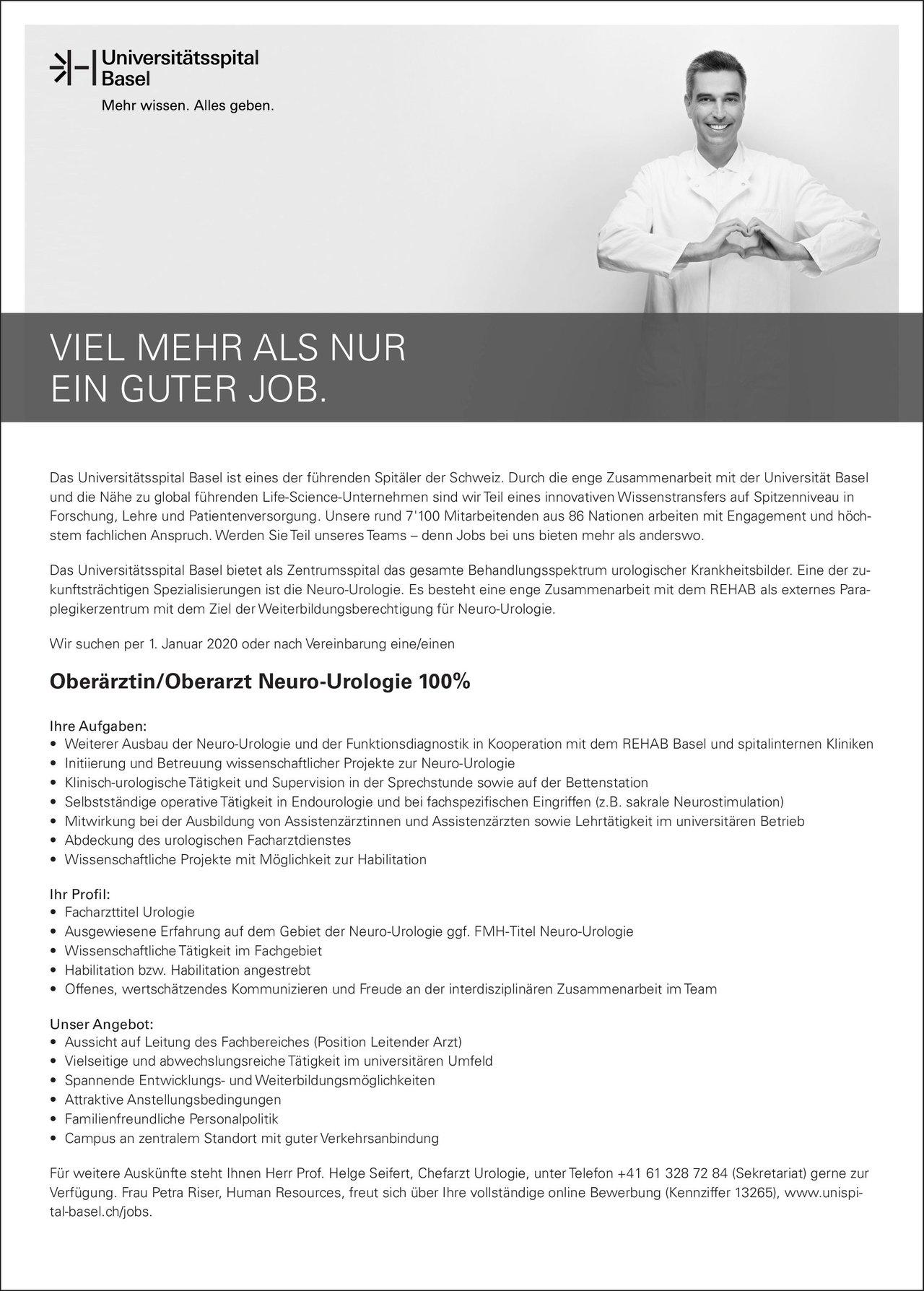 Universitätsspital Basel Oberärztin/Oberarzt Neuro-Urologie 100% Urologie Oberarzt