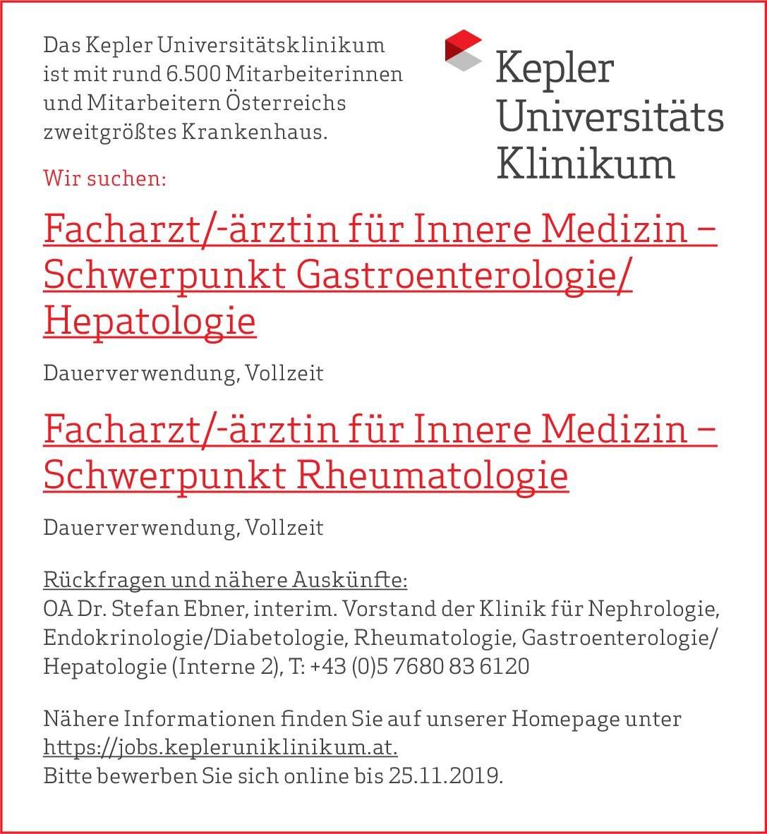 Kepler Universitätsklinikum Facharzt/-ärztin für Innere Medizin –Schwerpunkt Rheumatologie  Innere Medizin und Rheumatologie, Innere Medizin Arzt / Facharzt