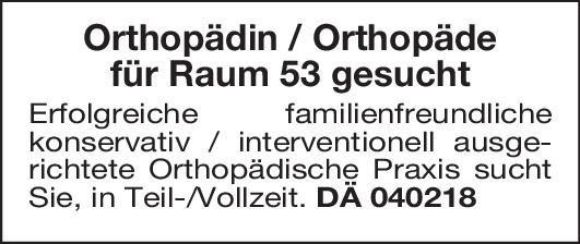 Orthopädische Praxis Orthopädin/Orthopäde  Orthopädie und Unfallchirurgie, Chirurgie Arzt / Facharzt