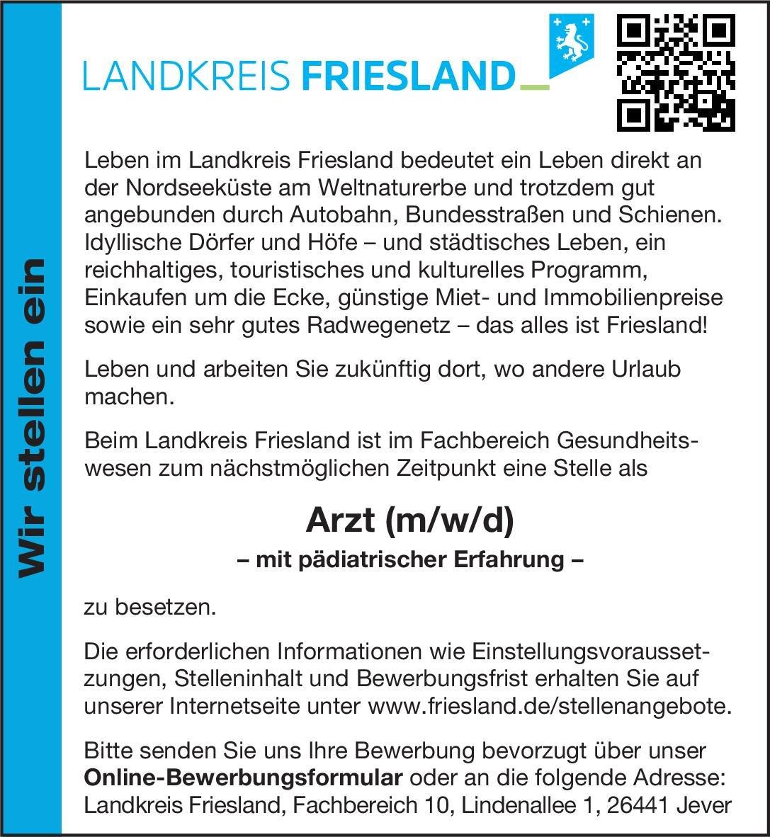Landkreis Friesland Arzt (m/w/d) – mit pädiatrischer Erfahrung – Öffentliches Gesundheitswesen Arzt / Facharzt