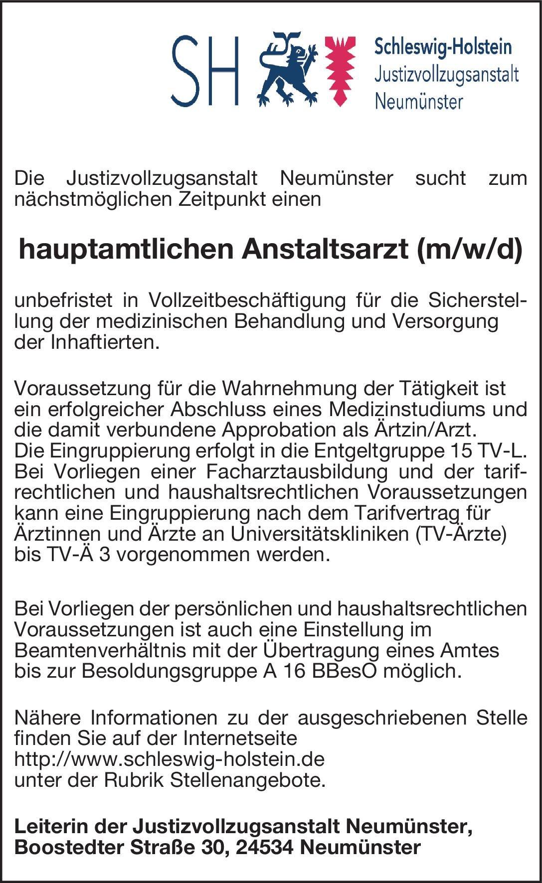 Justizvollzugsanstalt Neumünster hauptamtlicher Anstaltsarzt (m/w/d) Öffentliches Gesundheitswesen Arzt / Facharzt