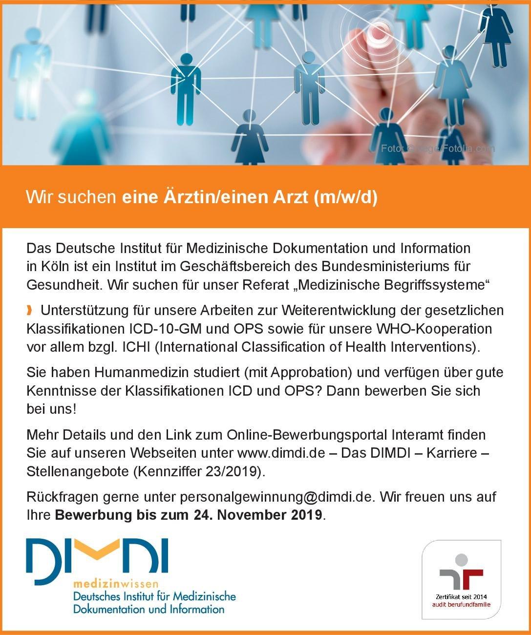 DIMDI Deutsches Institut für Medizinische Dokumentation und Information Ärztin/ Arzt (m/w/d) * ohne Gebiete Arzt / Facharzt
