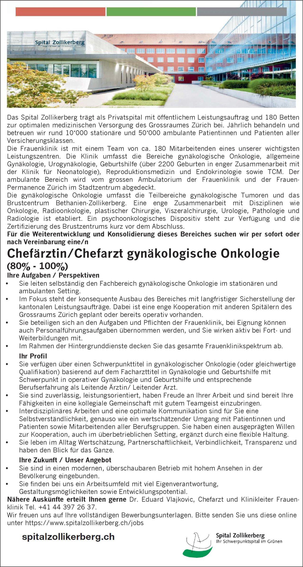 Spital Zollikerberg Chefärztin/Chefarzt gynäkologische Onkologie  Gynäkologische Onkologie, Frauenheilkunde und Geburtshilfe Chefarzt