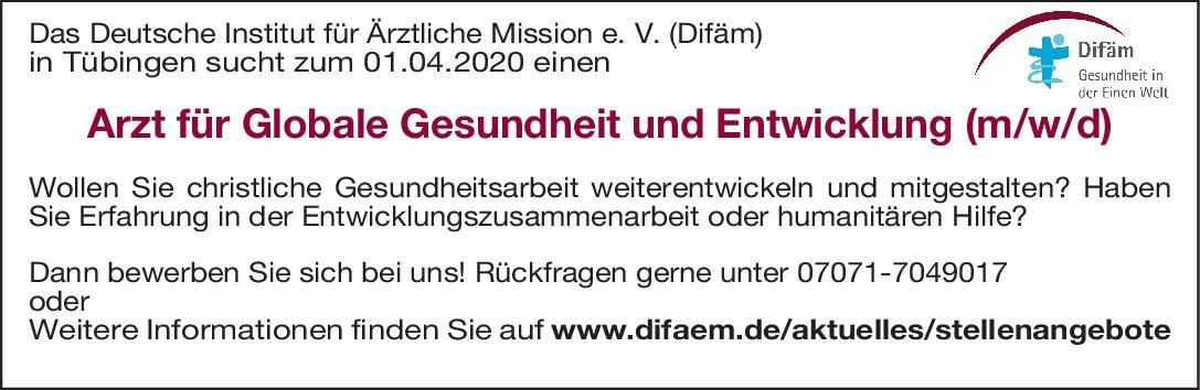 Deutsches Institut für Ärztliche Mission e. V. (Difäm) Arzt für Globale Gesundheit und Entwicklung (m/w/d) * ohne Gebiete Arzt / Facharzt