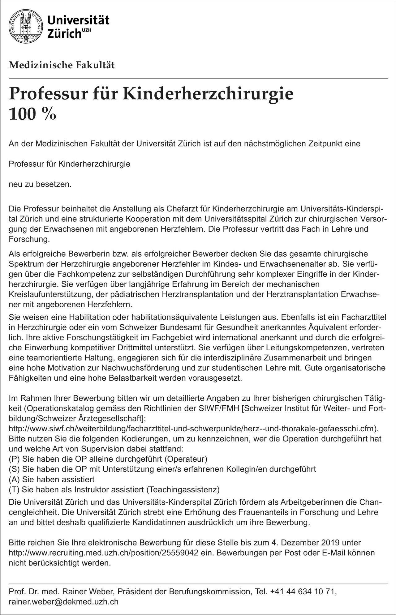 Universität Zürich Professur für Kinderherzchirurgie 100%  Herzchirurgie, Kinderchirurgie, Chirurgie Chefarzt