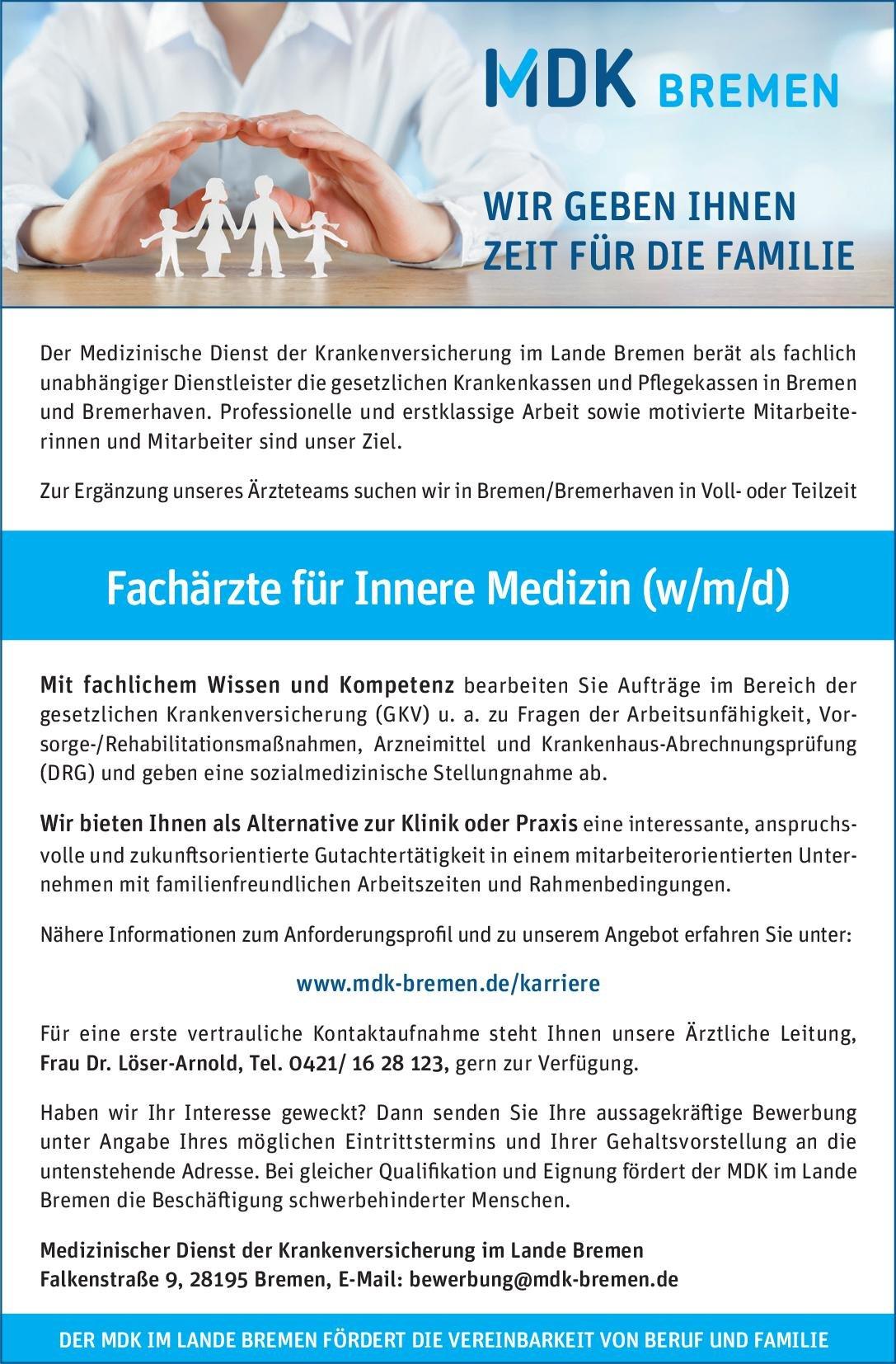 Medizinischer Dienst der Krankenversicherung im Lande Bremen Fachärzte für Innere Medizin (w/m/d)  Innere Medizin, Innere Medizin Arzt / Facharzt