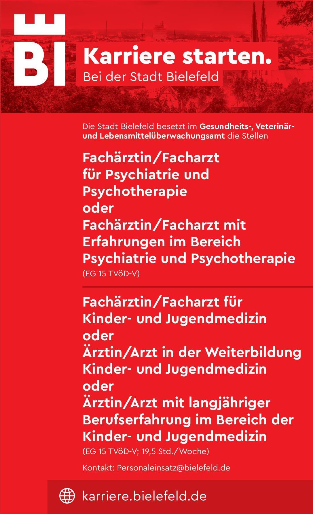 Stadt Bielefeld Fachärztin/Facharzt für Psychiatrie und Psychotherapie oder Fachärztin/Facharzt mit Erfahrungen im Bereich Psychiatrie und Psychotherapie  Psychiatrie und Psychotherapie, Psychiatrie und Psychotherapie Arzt / Facharzt