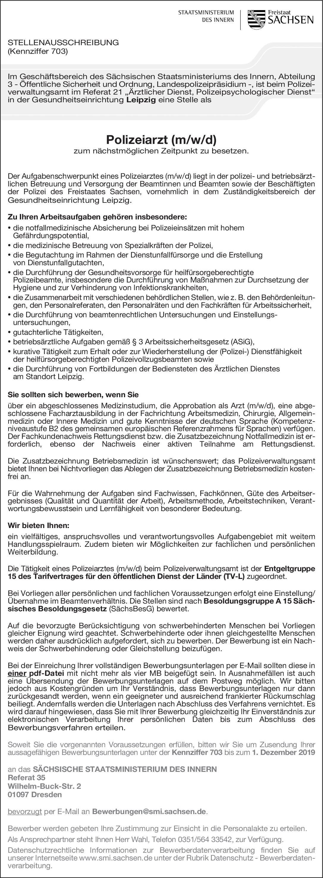 Sächsisches Staatsministerium des Inneren Referat 35 Polizeiarzt (m/w/d) Allgemeinmedizin, Arbeitsmedizin, Chirurgie Arzt / Facharzt