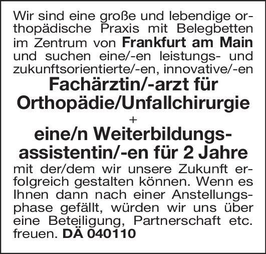 Praxis Weiterbildungsassistent/in Orthopädie/Unfallchirurgie  Orthopädie und Unfallchirurgie, Chirurgie Assistenzarzt / Arzt in Weiterbildung