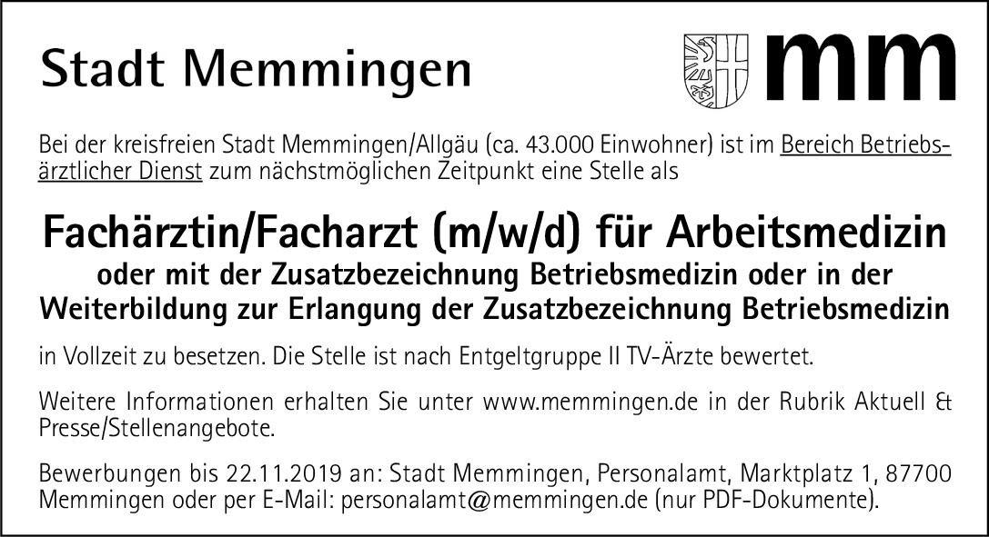 Stadt Memmingen/Allgäu Fachärztin/Facharzt (m/w/d) für Arbeitsmedizin Arbeitsmedizin Arzt / Facharzt, Assistenzarzt / Arzt in Weiterbildung, Betriebsarzt
