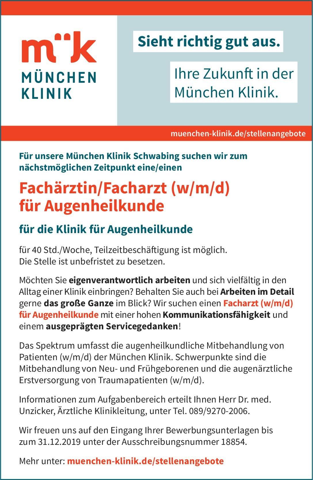 München Klinik Schwabing Fachärztin/Facharzt (w/m/d) für Augenheilkunde Augenheilkunde Arzt / Facharzt