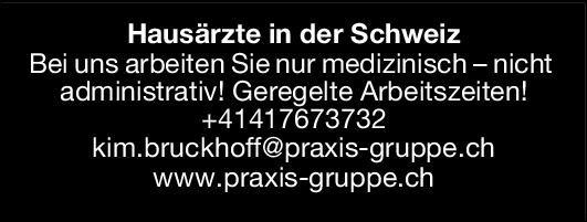 Praxis Gruppe Schweiz AG Hausärzte für die Schweiz  Innere Medizin, Allgemeinmedizin, Innere Medizin Arzt / Facharzt