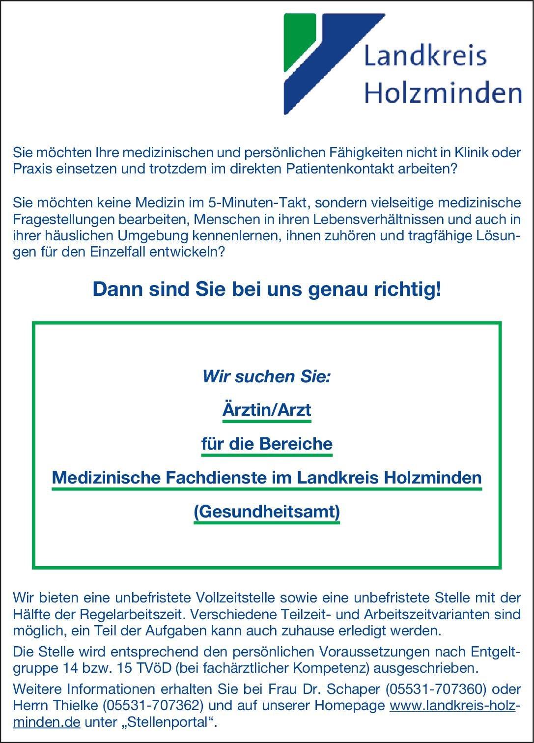 Landkreis Holzminden Ärztin/Arzt für die Bereiche Medizinische Fachdienste im Landkreis Holzminden (Gesundheitsamt) * ohne Gebiete Arzt / Facharzt