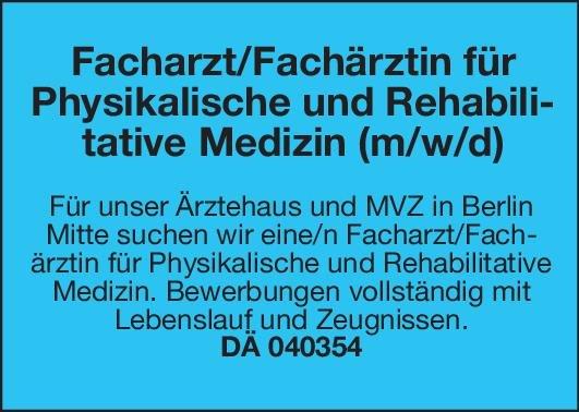 MVZ Facharzt/Fachärztin für Physikalische und Rehabilitative Medizin (m/w/d) Physikalische- und Rehabilitative Medizin Arzt / Facharzt