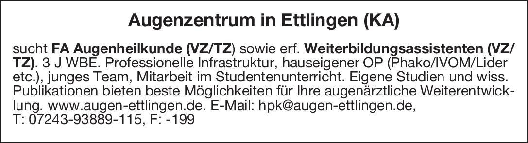 Augenzentrum in Ettlingen (KA) FA Augenheilkunde sowie erf. Weiterbildungsassistent Augenheilkunde Arzt / Facharzt, Assistenzarzt / Arzt in Weiterbildung