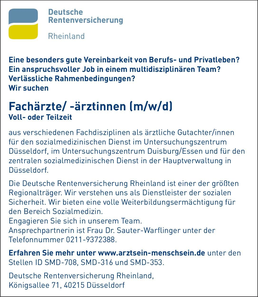 Deutsche Rentenversicherung Rheinland Fachärzte/ -ärztinnen (m/w/d) als ärztliche Gutachter/innen * ohne Gebiete Arzt / Facharzt, Gutachter / Dokumentar