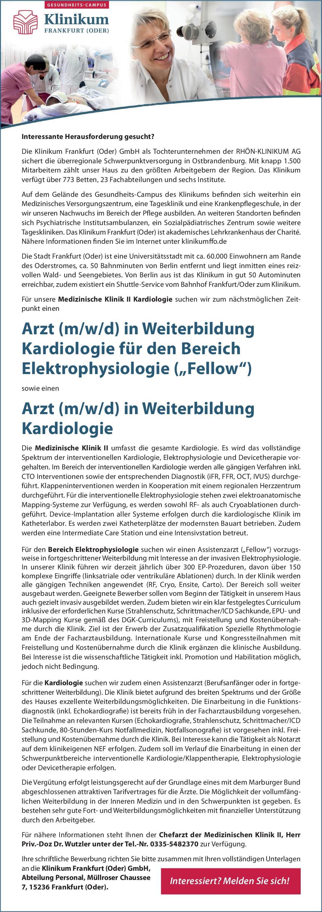 Klinikum Frankfurt (Oder) Arzt (m/w/d) in Weiterbildung Kardiologie für den Bereich Elektrophysiologie ('Fellow')  Innere Medizin und Kardiologie, Innere Medizin Assistenzarzt / Arzt in Weiterbildung