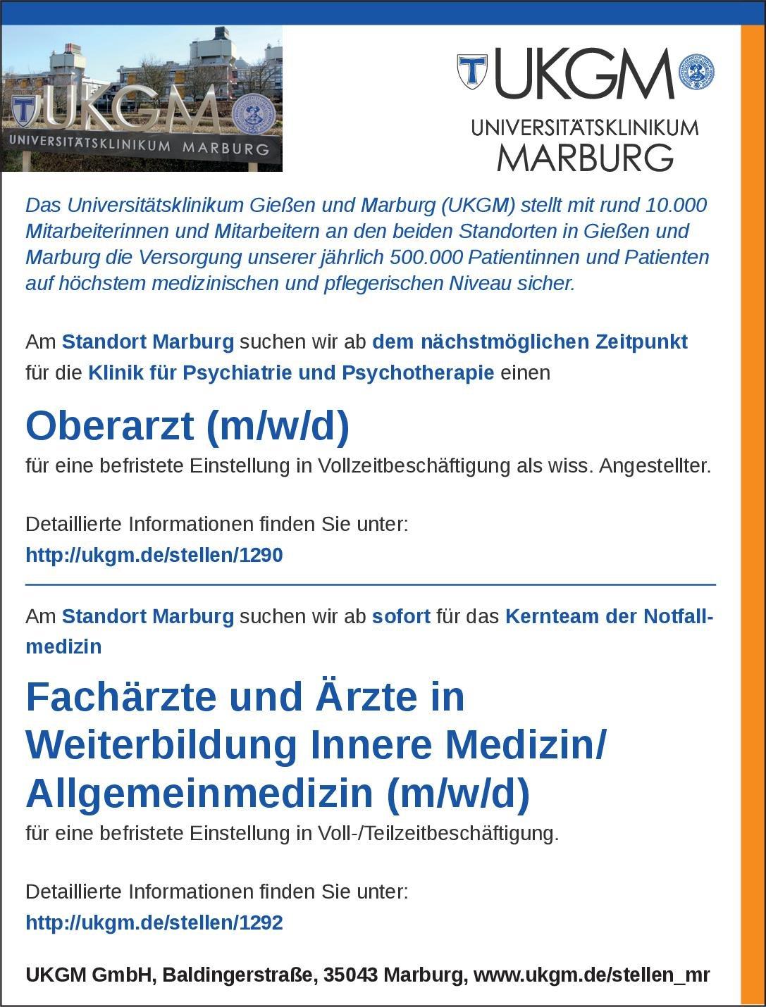 Universitätsklinikum Gießen und Marburg (UKGM) Fachärzte und Ärzte in Weiterbildung Innere Medizin/Allgemeinmedizin (m/w/d)  Innere Medizin, Allgemeinmedizin, Innere Medizin Arzt / Facharzt