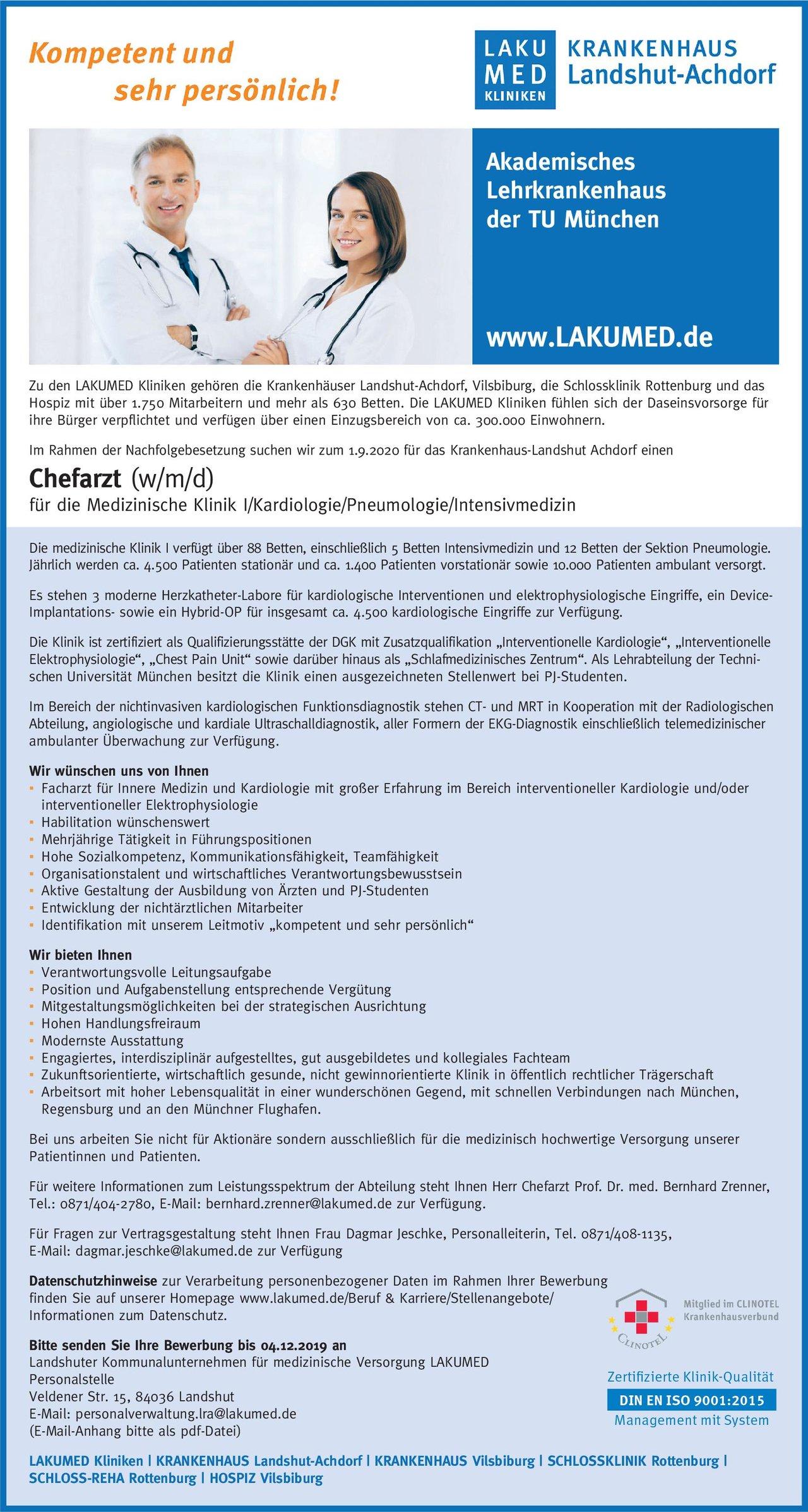 LAKUMED Krankenhaus-Landshut Achdorf Chefarzt (w/m/d) für die Medizinische Klinik I/Kardiologie/Pneumologie/Intensivmedizin  Innere Medizin und Kardiologie, Innere Medizin und Pneumologie, Anästhesiologie / Intensivmedizin Chefarzt