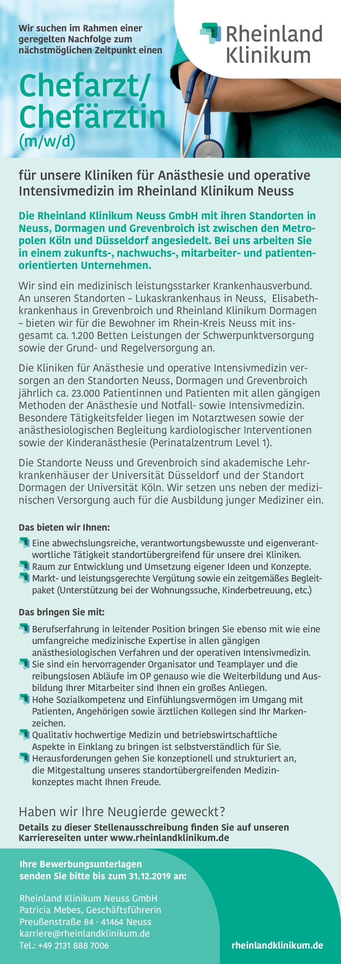 Rheinland Klinikum Neuss GmbH Chefarzt/Chefärztin (m/w/d) für die Klinik für Anästhesie und operative Intensivmedizin Anästhesiologie / Intensivmedizin Chefarzt
