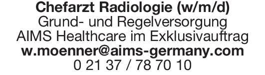 AIMS Healthcare Chefarzt Radiologie (w/m/d)  Radiologie, Radiologie Chefarzt, Oberarzt