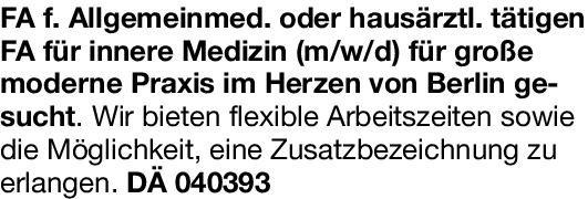 Praxis Facharzt f. Allgemeinmed. oder hausärztl. tätiger FA für Innere Medizin (m/w/d)  Innere Medizin, Allgemeinmedizin, Innere Medizin Arzt / Facharzt
