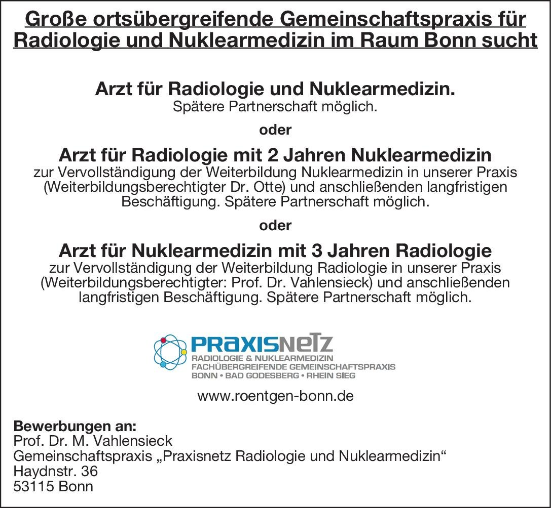 Gemeinschaftspraxis Praxisnetz Radiologie und Nuklearmedizin Arzt für Radiologie mit 2 Jahren Nuklearmedizin Nuklearmedizin, Radiologie Arzt / Facharzt