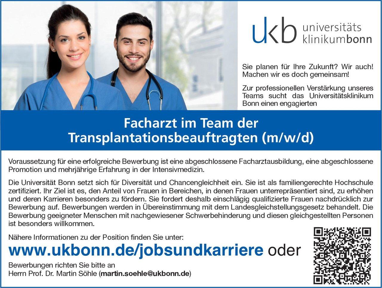 Universitätsklinikum Bonn Facharzt im Team der Transplantationsbeauftragten (m/w/d)  Allgemeinchirurgie, Allgemeinmedizin, Chirurgie Arzt / Facharzt
