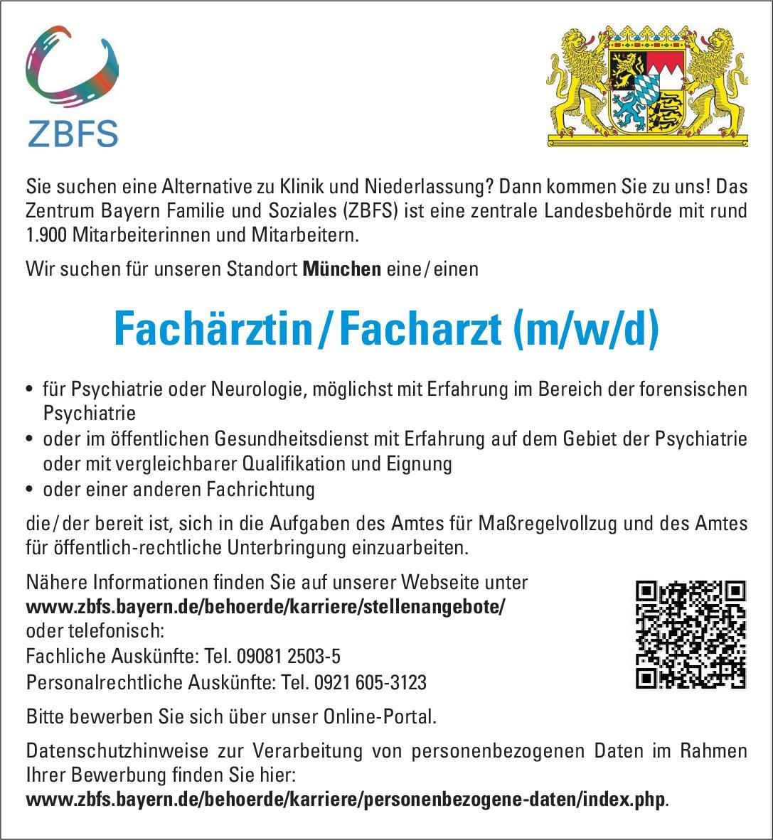 Zentrum Bayern Familie und Soziales (ZBFS) Fachärztin / Facharzt (m/w/d)  Forensische Psychiatrie, Neurologie, Öffentliches Gesundheitswesen Arzt / Facharzt