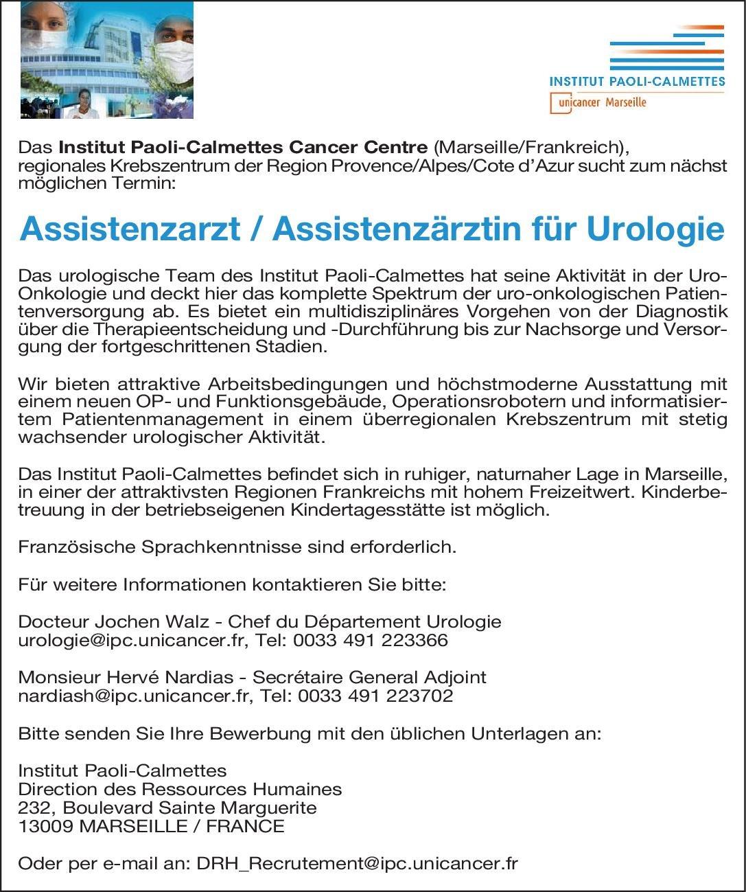 Institut Paoli-Calmettes Assistenzarzt / Assistenzärztin für Urologie Urologie Assistenzarzt / Arzt in Weiterbildung
