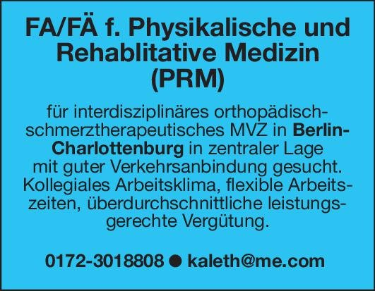 MVZ Facharzt/Fachärztin für Physikalische und Rehablitative Medizin (PRM) Physikalische- und Rehabilitative Medizin Arzt / Facharzt