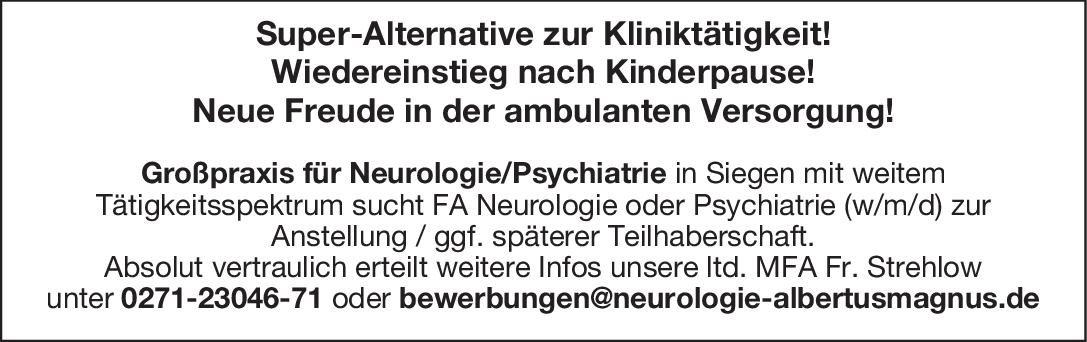 Praxis Facharzt Neurologie oder Psychiatrie (w/m/d)  Psychiatrie und Psychotherapie, Neurologie, Psychiatrie und Psychotherapie Arzt / Facharzt