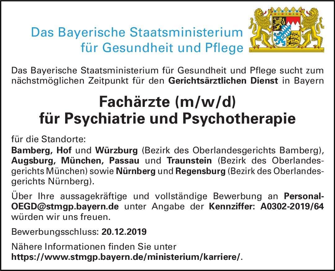 Bayerisches Staatsministerium für Gesundheit und Pflege Fachärzte (m/w/d) für Psychiatrie und Psychotherapie  Psychiatrie und Psychotherapie, Psychiatrie und Psychotherapie Arzt / Facharzt