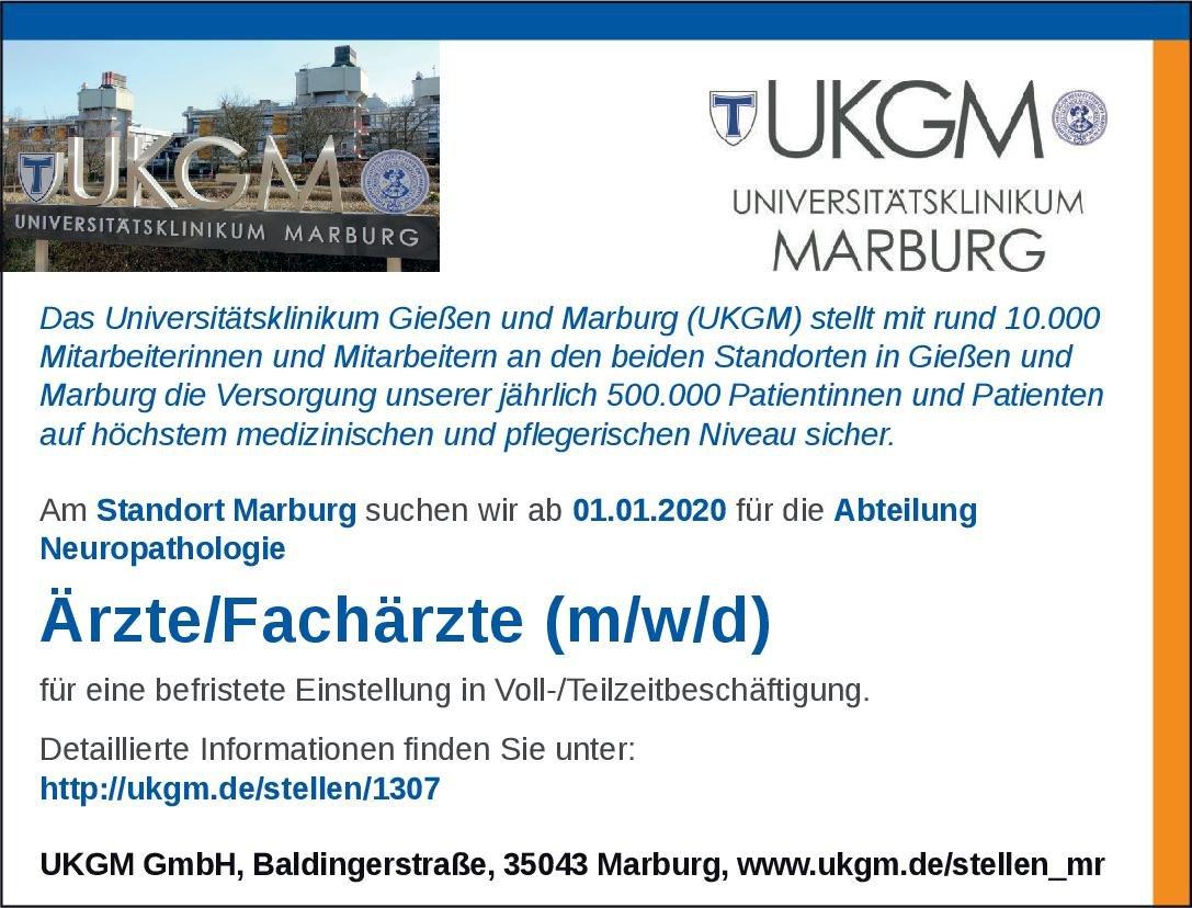 Universitätsklinikum Gießen und Marburg (UKGM) Ärzte/Fachärzte (m/w/d) Neuropathologie  Neuropathologie Arzt / Facharzt