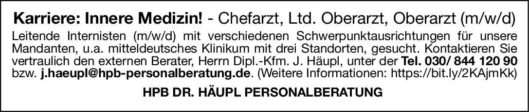 HPB DR. HÄUPL PERSONALBERATUNG Chefarzt, Ltd. Oberarzt, Oberarzt (m/w/d) Innere Medizin  Innere Medizin, Innere Medizin Chefarzt, Oberarzt