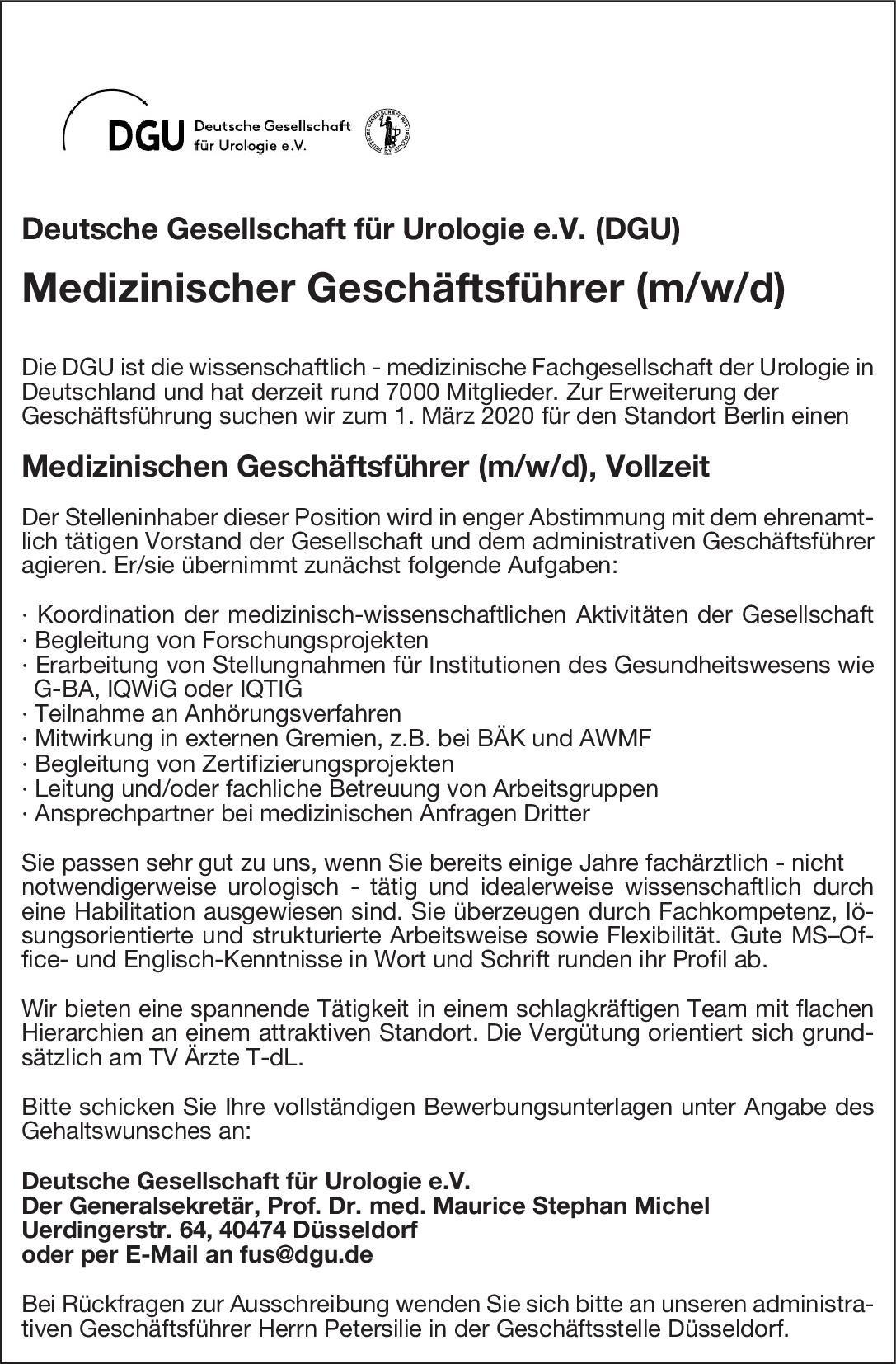 Deutsche Gesellschaft für Urologie e.V. (DGU) Medizinischer Geschäftsführer (m/w/d) * andere Gebiete, Urologie Ärztl. Geschäftsführer / Direktor