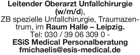 ESiS Medical Personalberatung Leitender Oberarzt Unfallchirurgie (w/m/d),  Orthopädie und Unfallchirurgie, Chirurgie Oberarzt