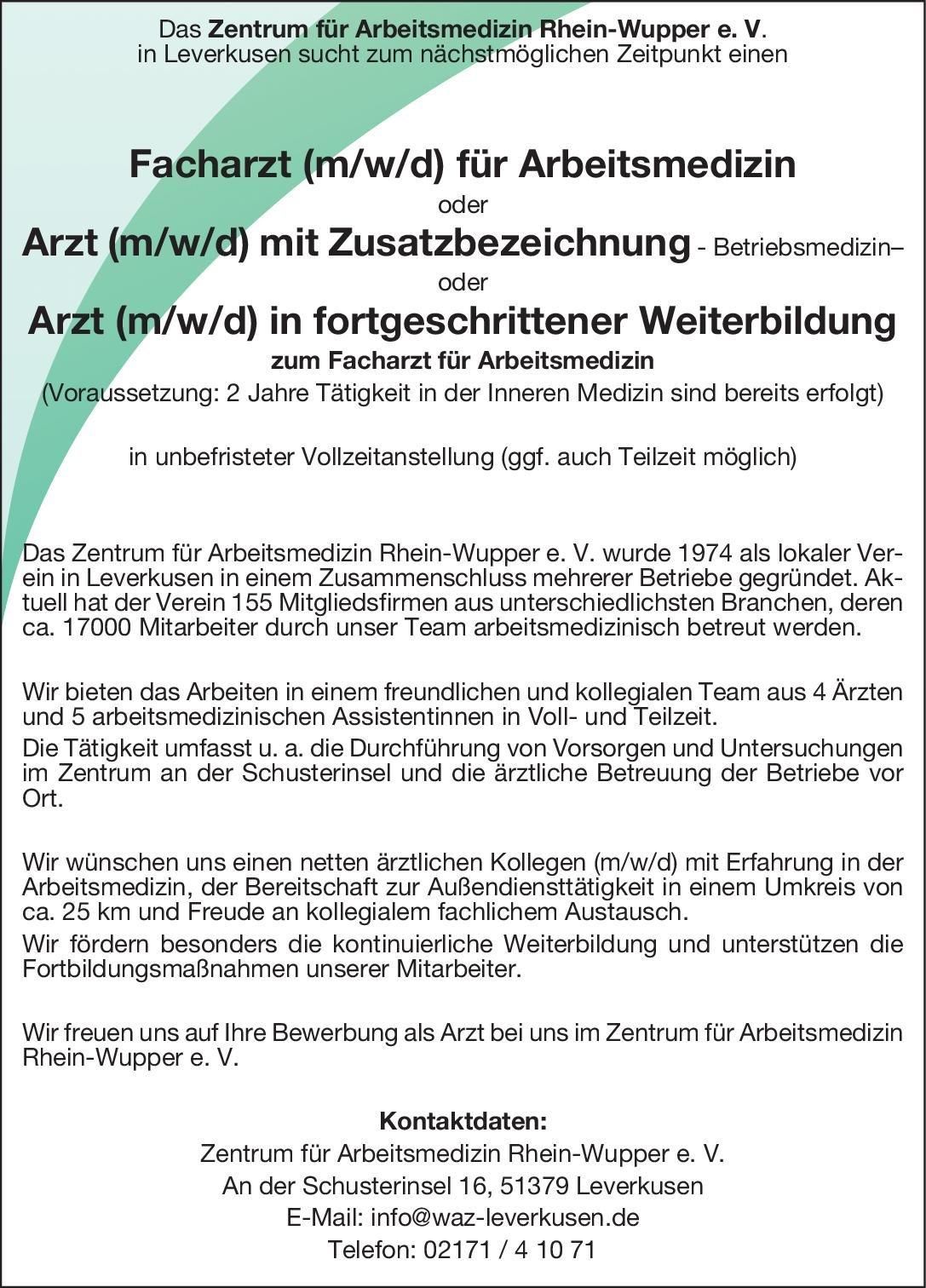 Zentrum für Arbeitsmedizin Rhein-Wupper e. V. Facharzt (m/w/d) für Arbeitsmedizin oder Arzt (m/w/d) mit Zusatzbezeichnung - Betriebsmedizin –oder Arzt (m/w/d) in fortgeschrittener Weiterbildung zum Facharzt für Arbeitsmedizin Arbeitsmedizin Arzt / Facharzt, Assistenzarzt / Arzt in Weiterbildung