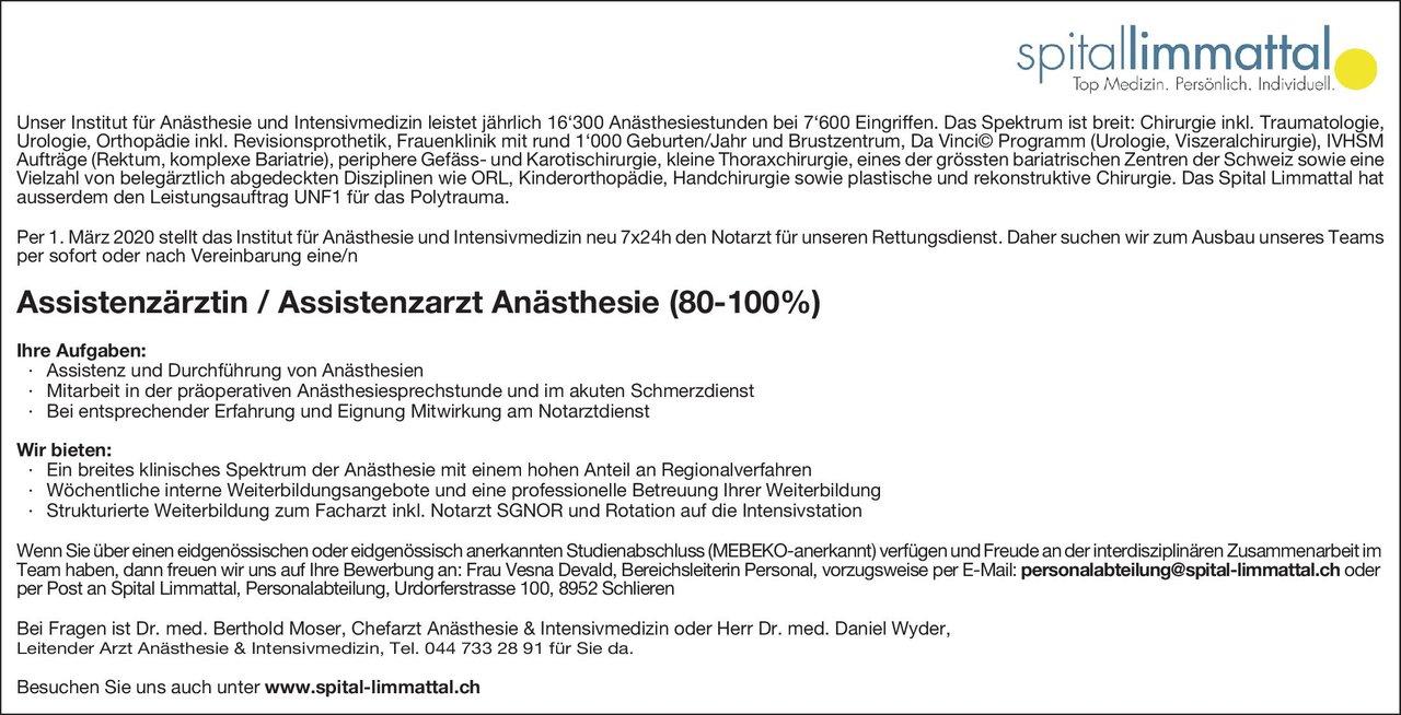 Spittal Limmattal Assistenzärztin / Assistenzarzt Anästhesie (80-100%) Anästhesiologie / Intensivmedizin Assistenzarzt / Arzt in Weiterbildung