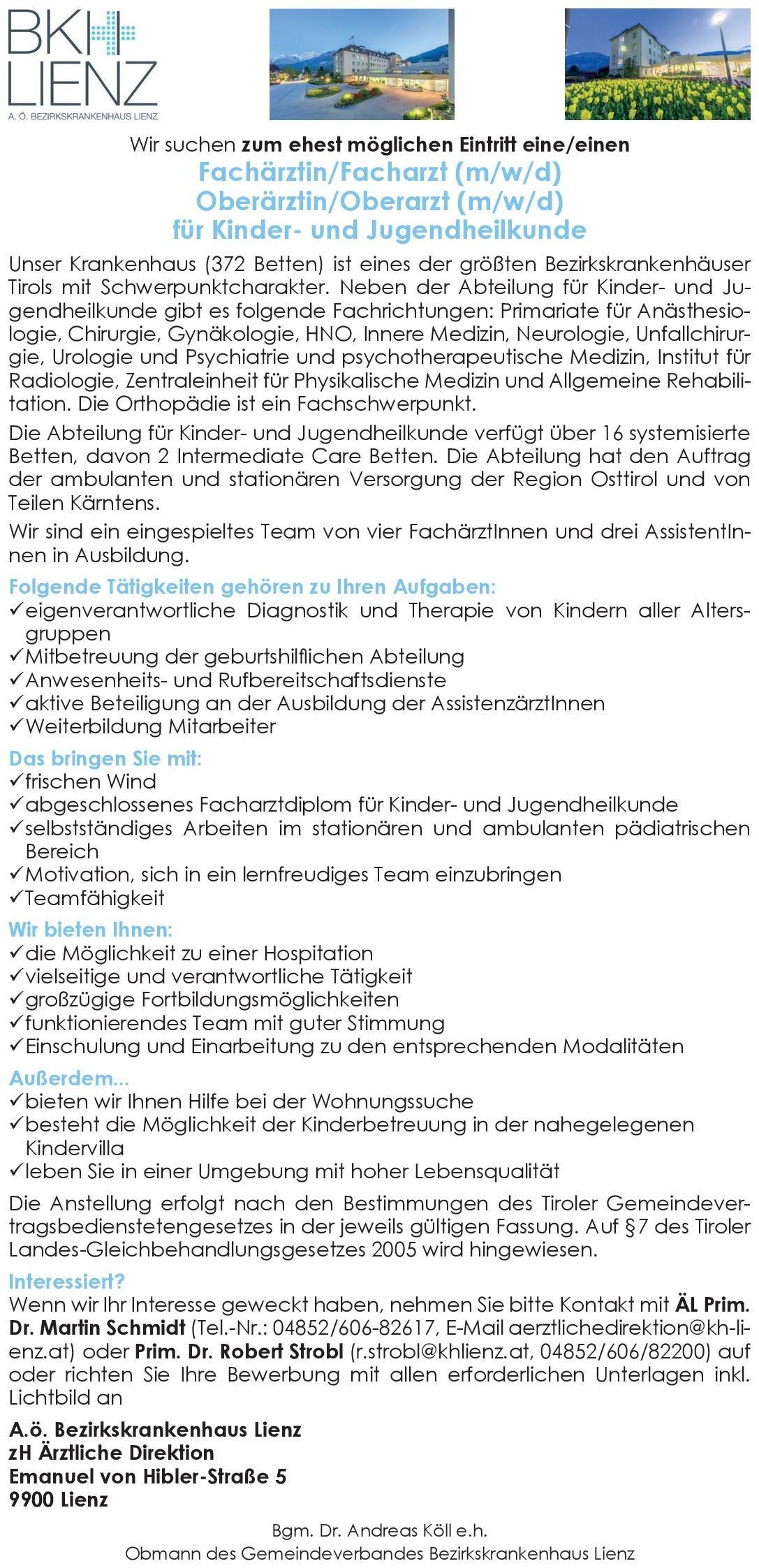 Bezirkskrankenhaus Lienz/Tirol Fachärztin/Facharzt (m/w/d) für Kinder- und Jugendheilkunde  Kinder- und Jugendmedizin, Kinder- und Jugendmedizin Arzt / Facharzt